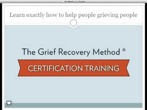 The Grief Recovery Method Certification Training Webinar - YouTube