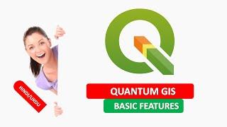 QUANTUM GIS BASIC FEATURES (IN HINDI)