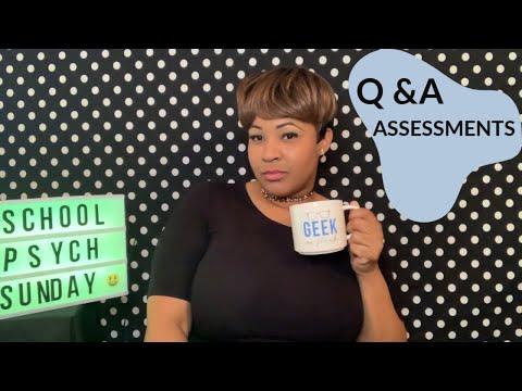 TYPES OF ASSESSMENTS   SCHOOL PSYCHOLOGY SUNDAY