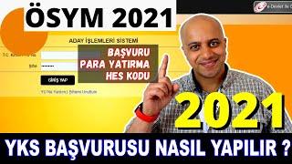 YKS BAŞVURU NASIL YAPILIR 2021 - (Yks Başvurusu, Yks Para Yatırma, Ösym Hes Kodu)   VesaTv