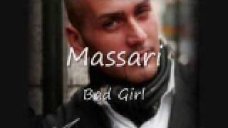 [New 2009] Massari Bad Girl *HOT*