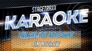 Tim McGraw - Live Like You Were Dying (Karaoke)