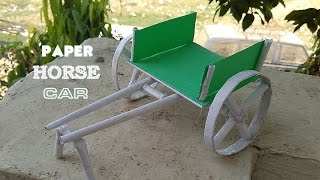 How to Make Paper Bullock Cart / Horse Cart
