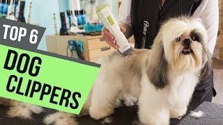 6 Best Dog Clippers 2018 Reviews