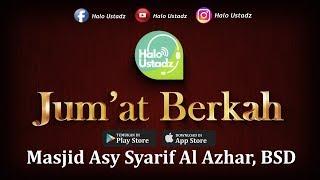 Jum'at Berkah #2 - Masjid Asy Syarif Al Azhar, BSD
