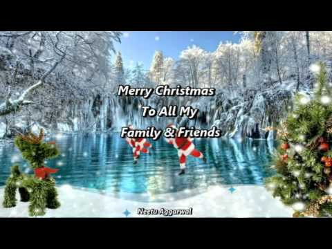 Merry Christmas To All My Family & Friends - YouTube