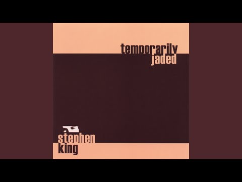 Temporarily Jaded