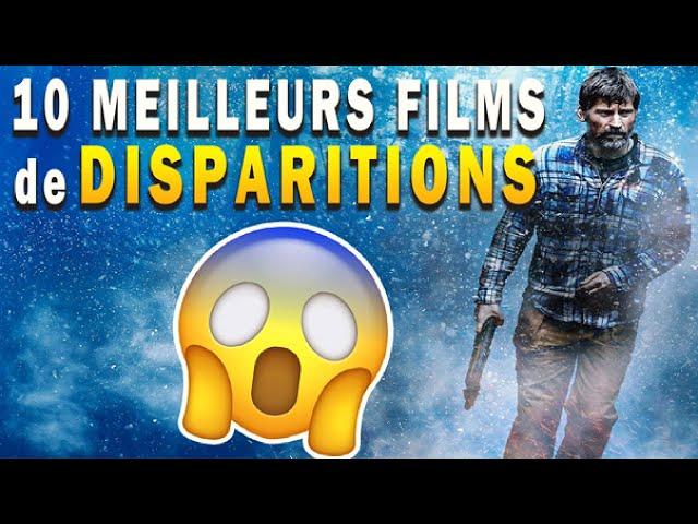 TOP 10 FILMS DE DISPARITIONS