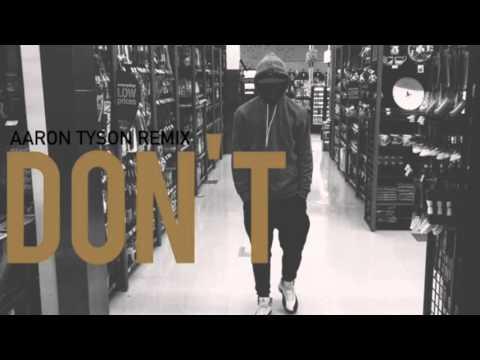 Bryson Tiller - Don't (Remix)