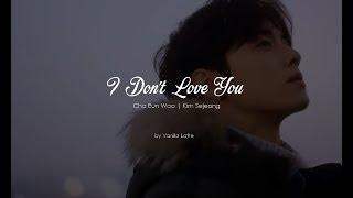 [FMV] I Don't Love You - Cha Eunwoo & Kim Sejeong