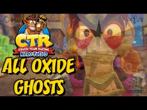Crash Team Racing Nitro Fueled - Beating All 32 Oxide Ghosts! EVERY Track!