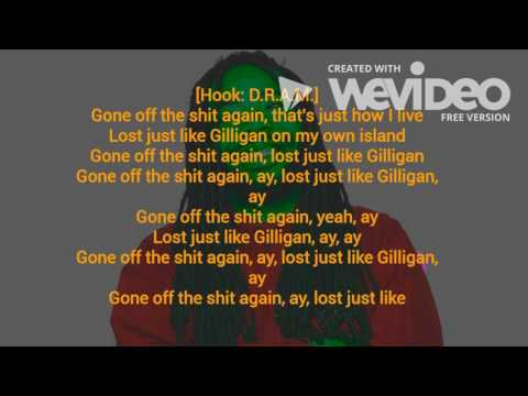 Gilligan- D.R.A.M ft. Juicy J and A$ap Rocky (Lyric Video)