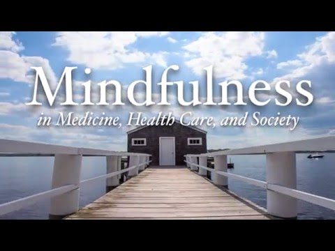 What Is Mindfulness - Center for Mindfulness, UMASS