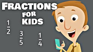 Fractions for Kids | Math Learning Video