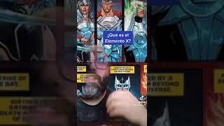 ¿Qué es el elemento X en DC Cómics?