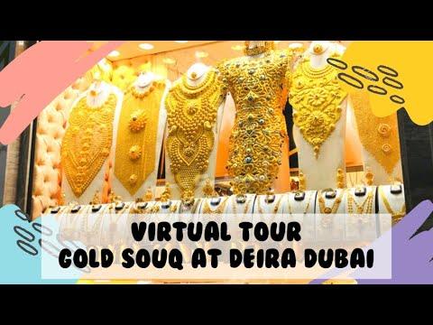 VIRTUAL TOUR | GOLD SOUQ DEIRA DUBAI