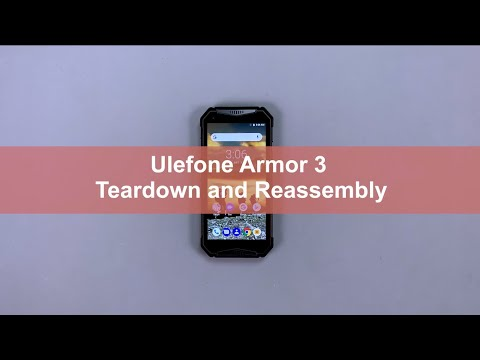 Ulefone Armor 3 official Teardown and Reassembly