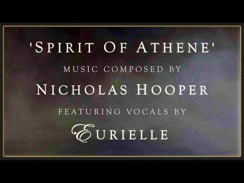Spirit Of Athene - By Nicholas Hooper (Harry Potter Composer) Featuring Eurielle