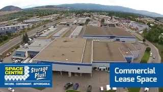 Commercial Lease Space - Space Centre Self Storage Kelowna