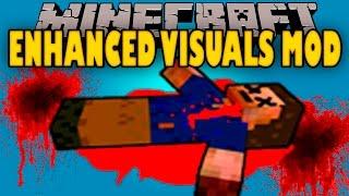 ENHANCED VISUALS MOD - Efectos visuales SANGRIENTOS! - Minecraft mod 1.11 Review ESPAÑOL