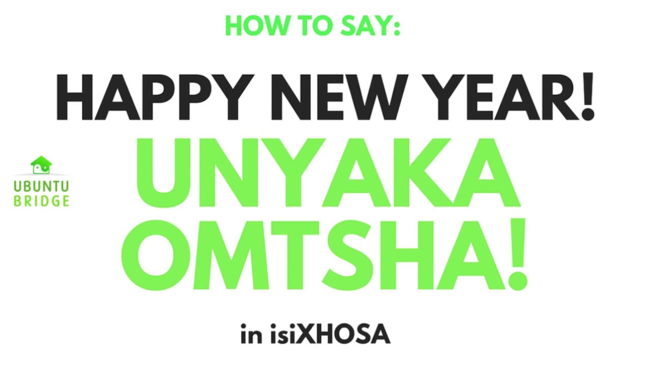 isixhosa phrase video happy new year