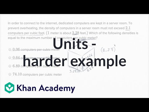 Units — Harder Example | Math | New SAT | Khan Academy