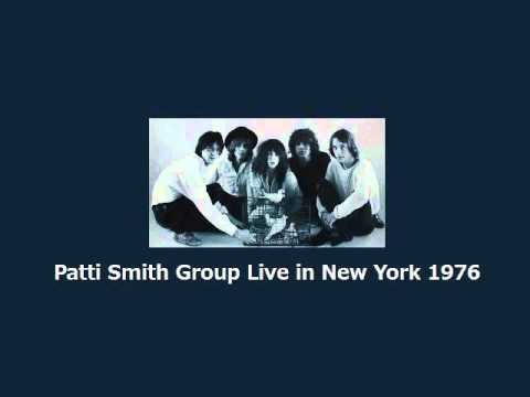 Patti Smith Group with Richard Lloyd Live in New York, in Autumn 1976.
