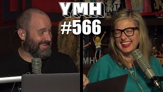 Your Mom's House Podcast - Ep. 566