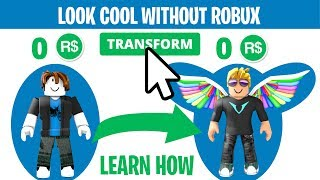 HOW TO MAKE YOUR ROBLOX CHARACTER LOOK COOL WITHOUT ANY ROBUX! (2019)