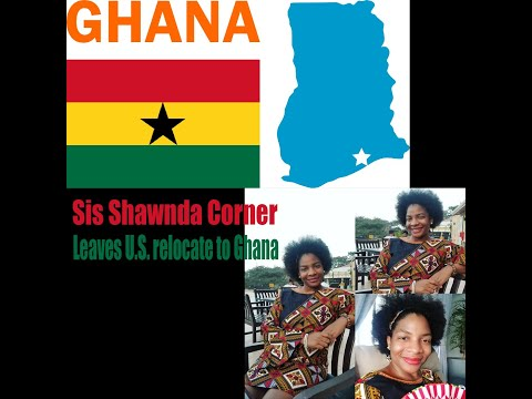 Sis. Shawnda Corner leaves U.S. and relocate to Ghana in West Africa hear her story!!!!!