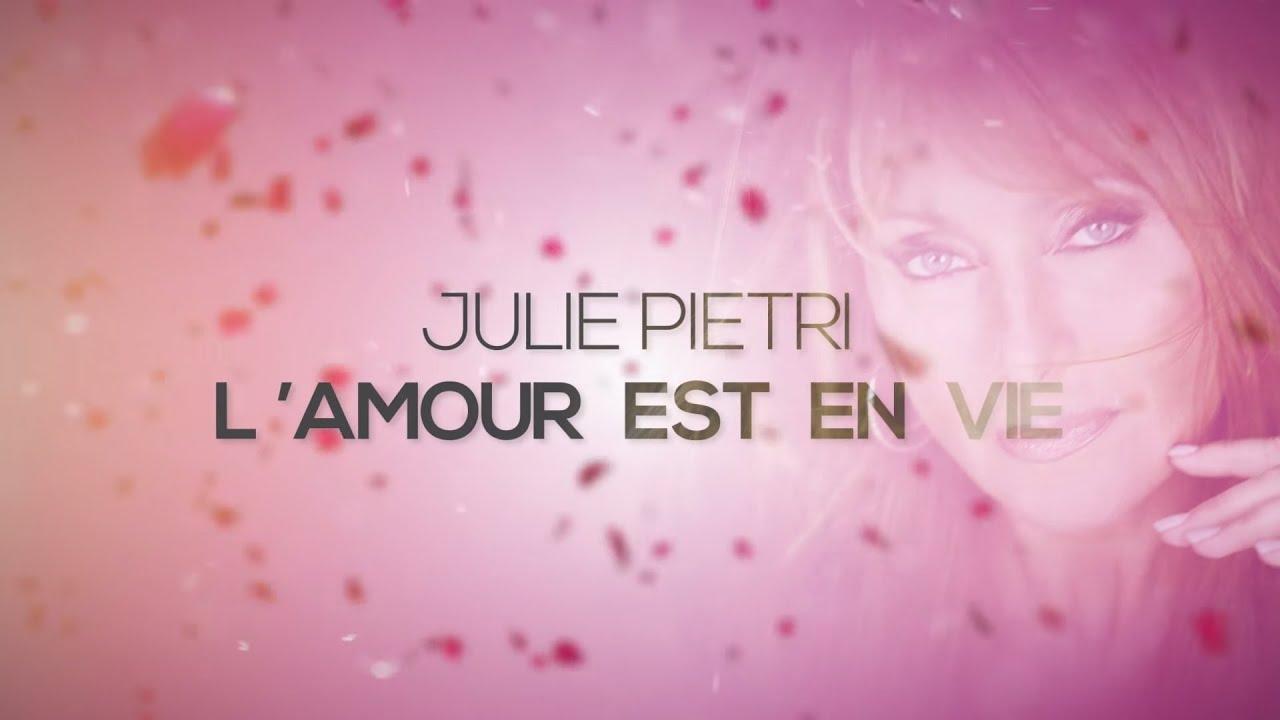 LAMOUR EST EN VIE  Julie PIETRI  YouTube