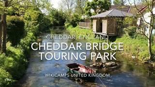Cheddar Bridge Touring Park - Cheddar, England