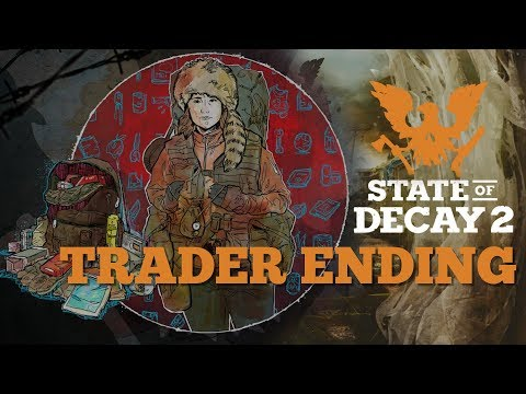 State of Decay 2 | Trader Final Legacy Mission & Cutscene