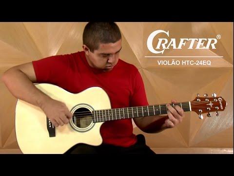 Review Do Violão HTC-24EQ Da Crafter