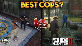 GTA 5 COPS VS RDR 2 COPS : BEST COPS?