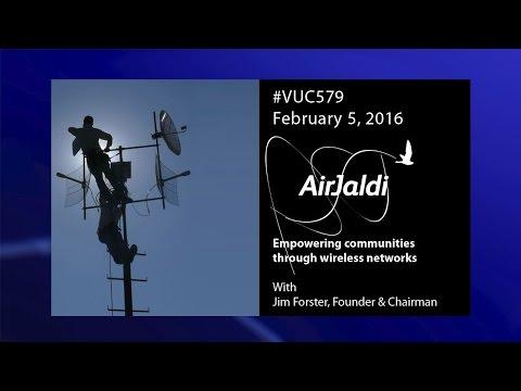 #VUC579 - Jim Forster AirJaldi and NetworktheWorld