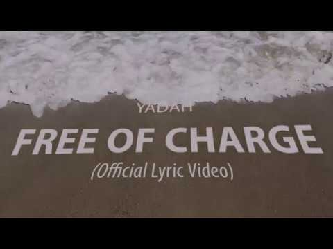 Yadah - Free Of Charge (Official Lyrics Video)