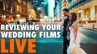 Reviewing your wedding films LIVE! | January 2019