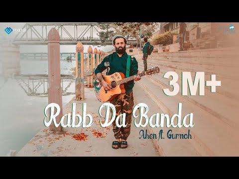 Rabb Da Banda    Ahen Ft. Gurmoh    I CAN SHOOT YOU    Latest Punjabi Song 2017