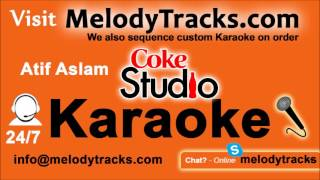 Tajdar e Haram KARAOKE   Atif Aslam   Coke Studio Version   Pakistani Mp3