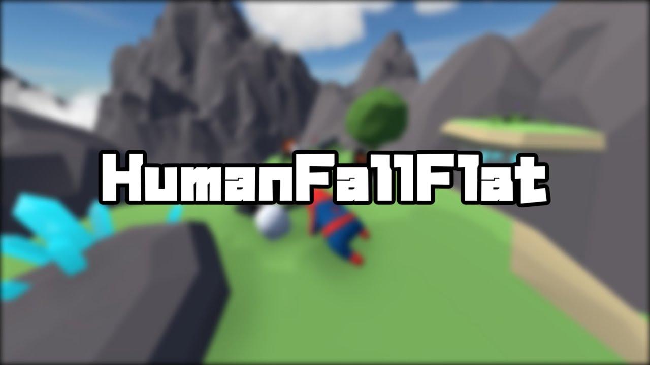 【ゆっくり実況】フニャフニャな世界で生きていくにはどうすれば良いですか?【Human Fall Flat】