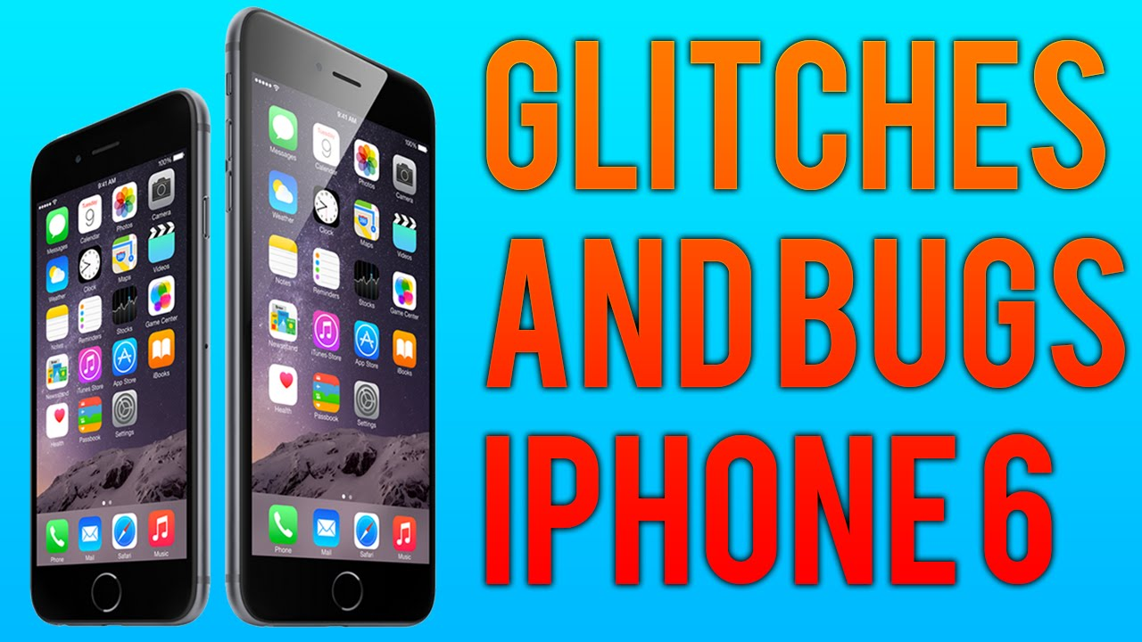my iphone keeps glitching iphone 6 bugs and glitches 9434