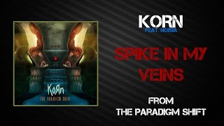 Korn - Spike In My Veins [Lyrics Video]