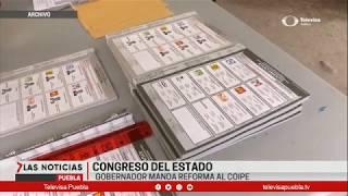 Gobernador manda reforma al COIPE | Las Noticias Puebla