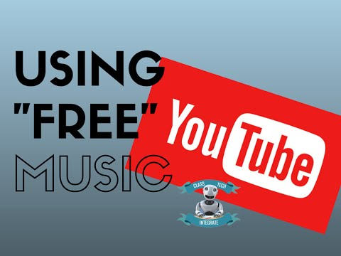 YouTube Offers Free Music for your Classroom Videos