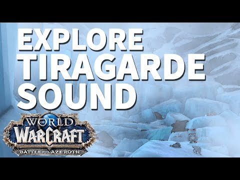 Waning Glacier WoW BfA Explore Tiragarde Sound