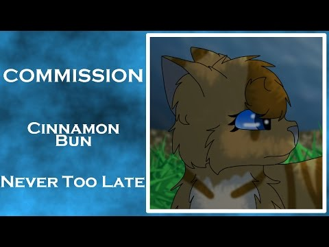 [Commission] Cinnamon Bun - Never Too Late