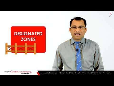 UAE VAT Law | How VAT is Applicable to UAE Designated Zones? -CEO, CA Manu Nair Emiratesca