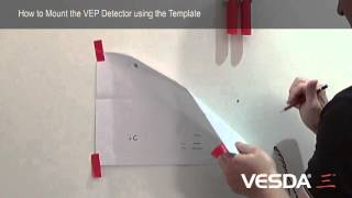 VESDA-E VEP/VEU/VES: How to Mount the Detector Using the Template