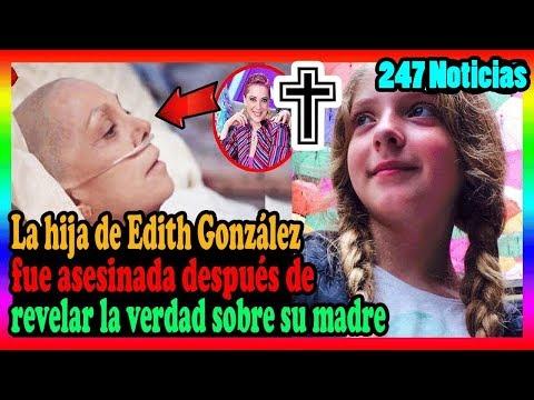 La hija de Edith González reveló un importante secreto con respecto a la muerte de Edith González